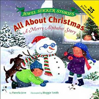 All About Christmas: A Merry Alphabet Story by Pamela Jane