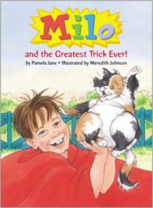 Milo and the Greatest Trick Ever! by Pamela Jane