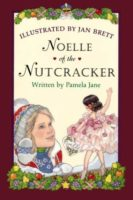 Noelle of the Nutcracker by Pamela Jane
