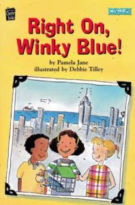 Right On, Winky Blue! by Pamela Jane