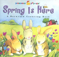 Spring is Here: a Barnyard Counting Book by Pamela Jane