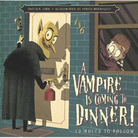 A Vampire is Coming to Dinner by Pamela Jane